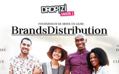 Avis BrandsDistribution : Présentation et avis sur ce fournisseur dropshipping mode
